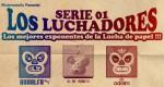 'Los Luchadores' Série #1 (x 12)